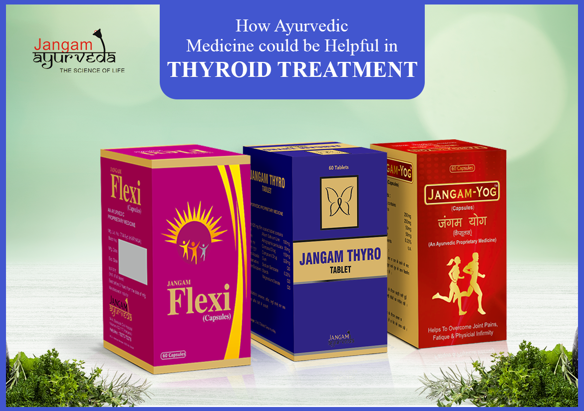 Natural remedies for thyroid treatment - Jangam Ayurveda